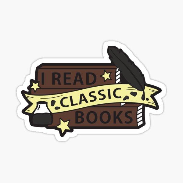 I read CLASSIC books Sticker