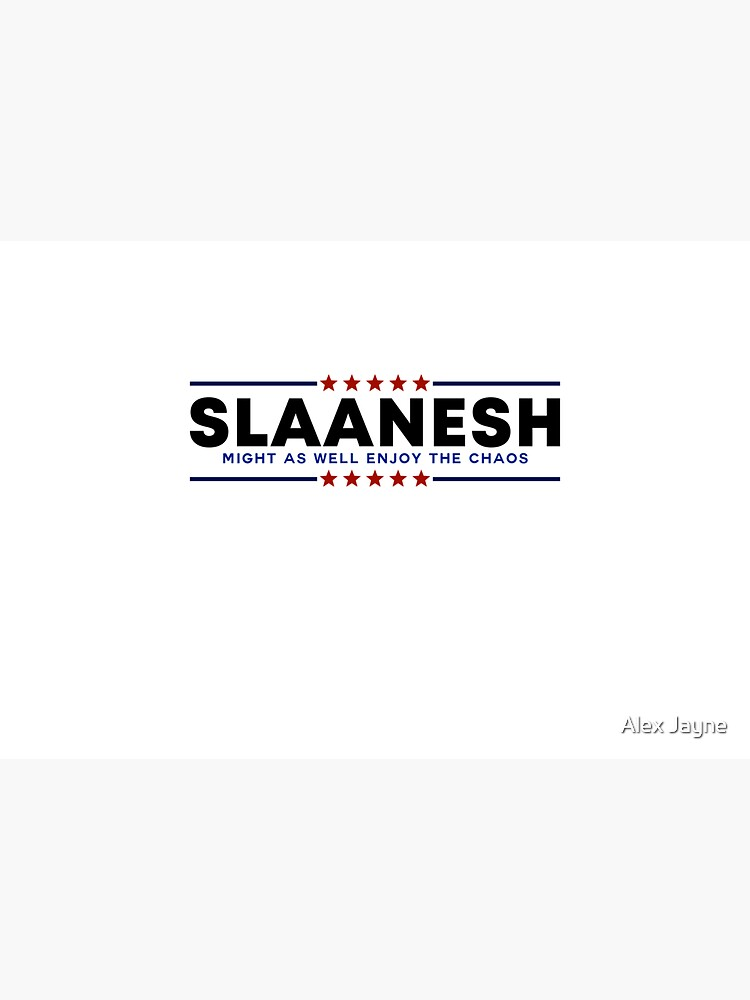 VOTE SLAANESH [classic red and blue] by AlexJayneL