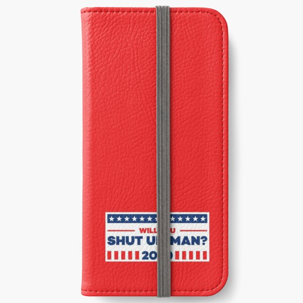 Shut up, Man?! in Red iPhone Wallet