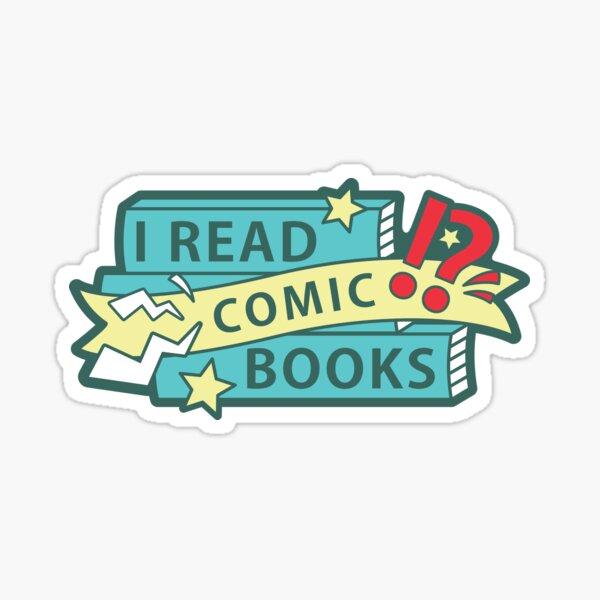 I read COMIC books Sticker