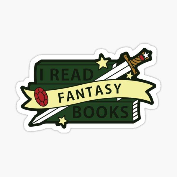 I read FANTASY books Sticker