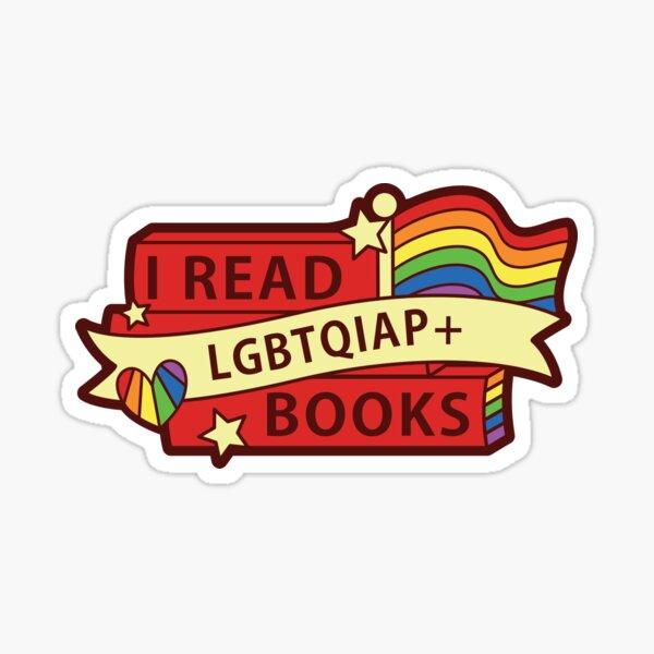 I read LGBTQIAP+ books Sticker