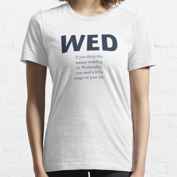 WED Essential T-Shirt