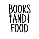 BOOKS AND FOOD by aimeereads