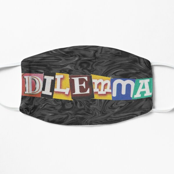Dilemma Mask
