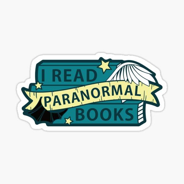 I read PARANORMAL books Sticker