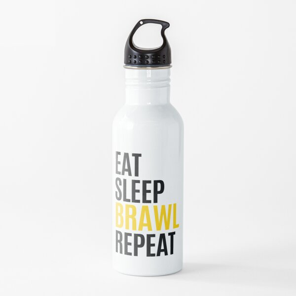 Eat, Sleep, Brawl, Repeat Water Bottle