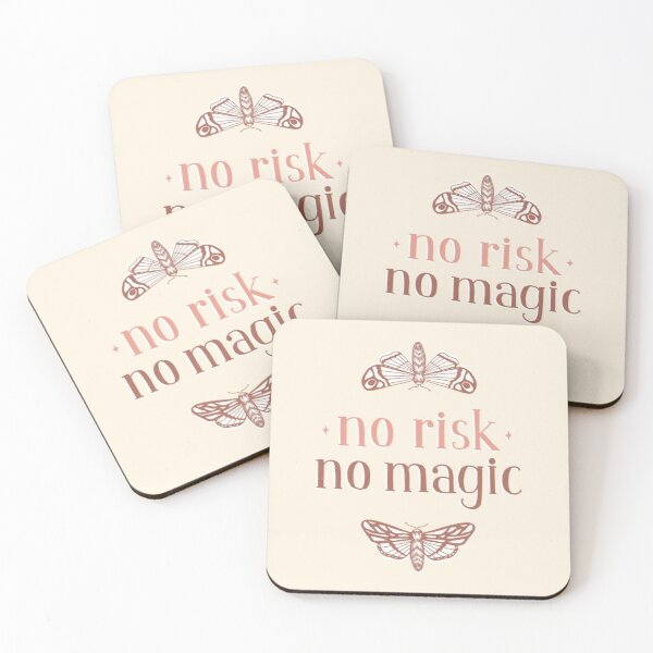 No Risk No Magic Coasters (Set of 4)