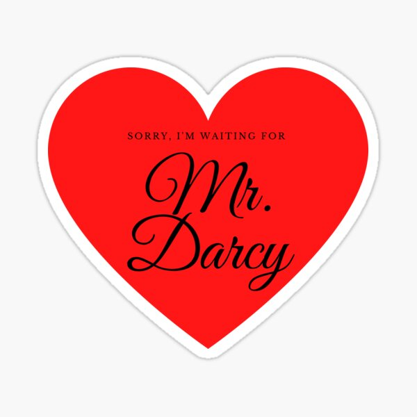 Waiting for Mr. Darcy Sticker