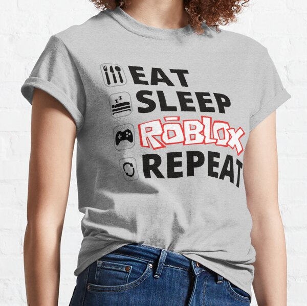 Eat Sleep Roblox  Classic T-Shirt
