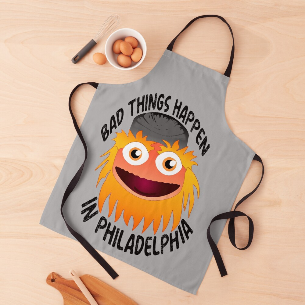 Bad Things Happen In Philadelphia Apron