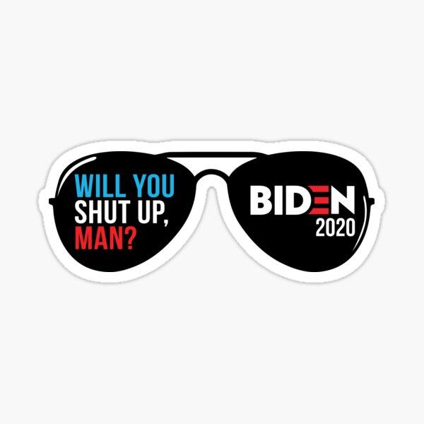 Will You Shut Up, Man Sticker