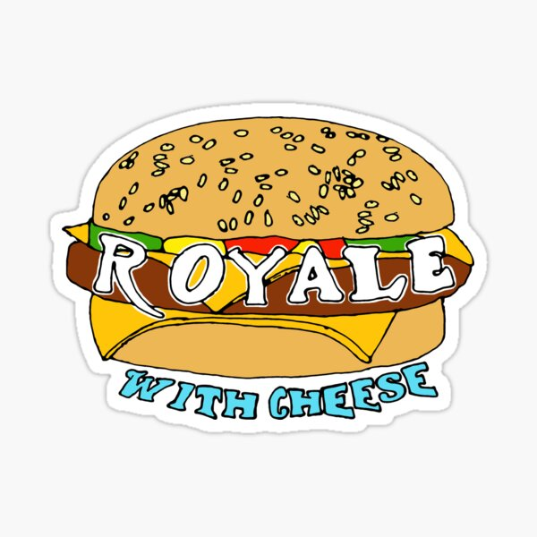 Royale Sticker