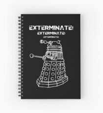 Exterminate! Spiral Notebook