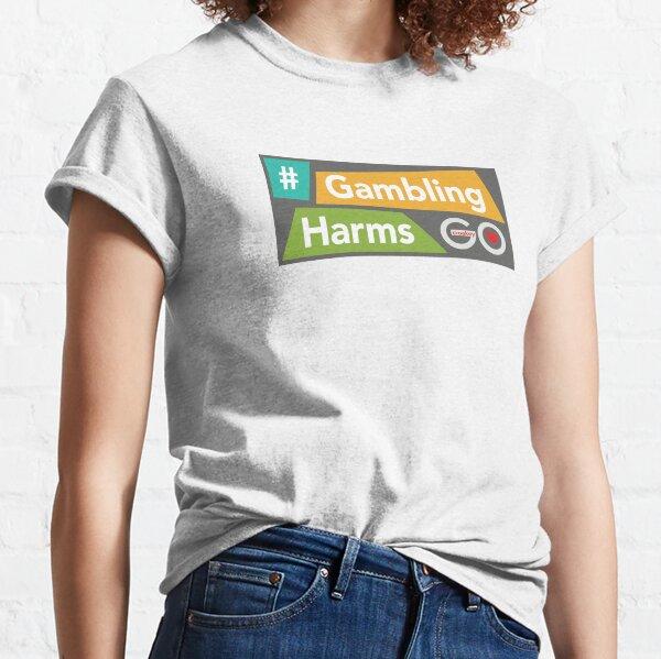 #GamblingHarms Classic T-Shirt