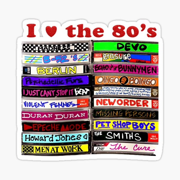 I Love the 80's Mixtapes Sticker