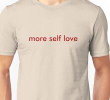 more self love minimal Unisex T-Shirt
