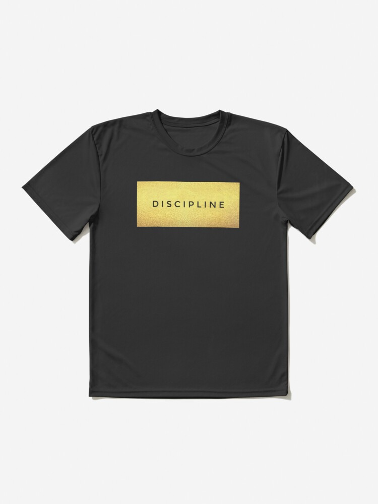 Alternate view of Discipline , hard work and dedication keys to success  Active T-Shirt