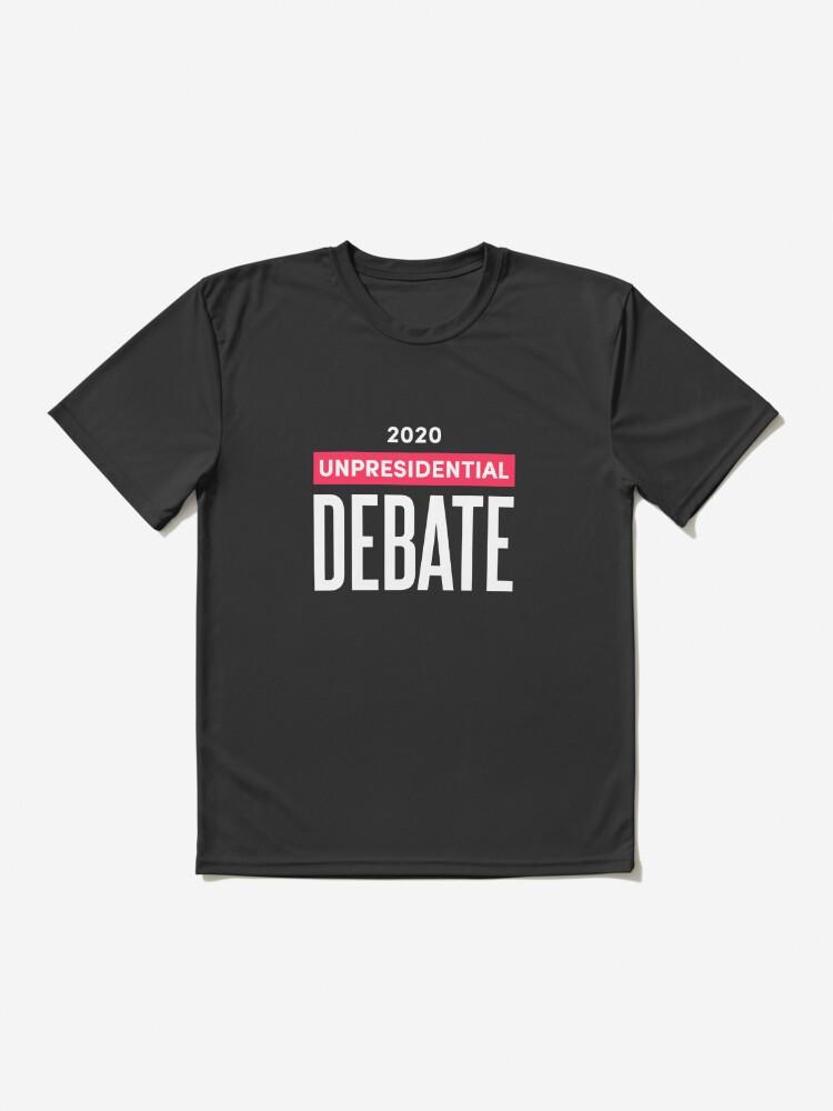 Alternate view of 2020 Unpresidential Debate Active T-Shirt