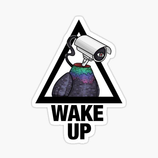 Wake up pigeon Sticker