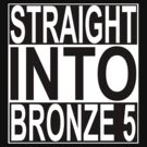 Straight into Bronze 5 by ChrisButler