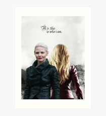 Emma Swan -This is who I am Art Print