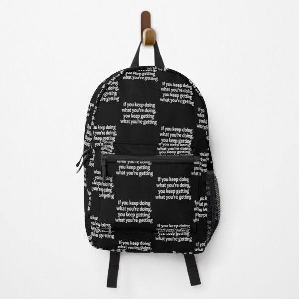 If Nothing Changes, Nothing Changes  - AA Saying Backpack