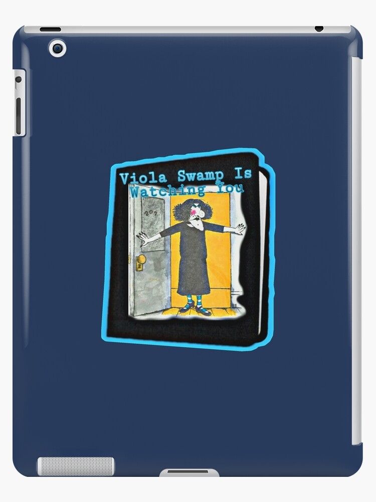 Viola Swamp Is Watching You Ipad Case Skin By Shesxmagic Redbubble Viola swamp, characterized as the meanest substitute teacher in the whole world, appears in a ser. redbubble