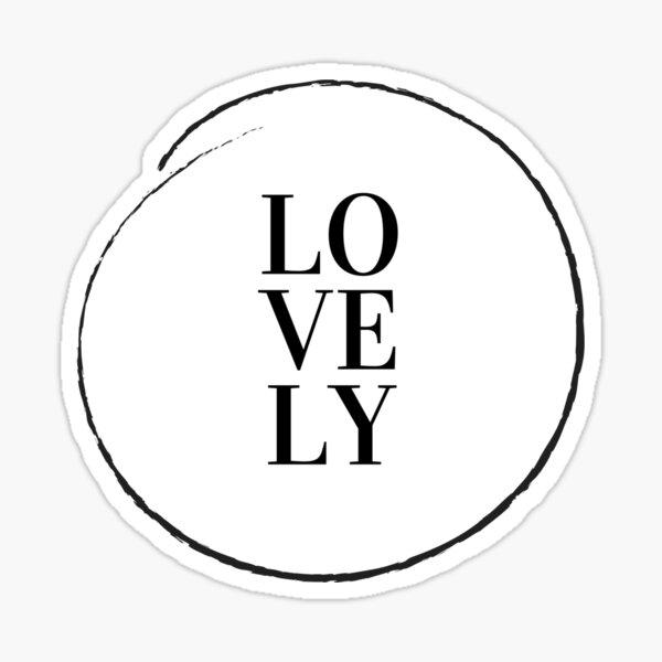 LOVELY Sticker