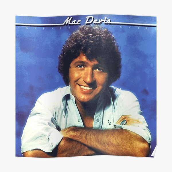 A Tribute To The Greatest Mac Davis Poster