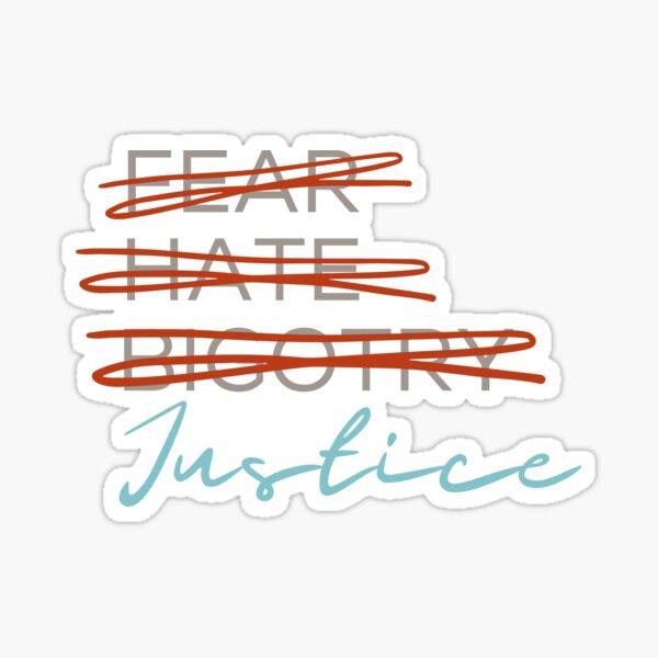 No Fear, No Hate, No Bigotry Sticker