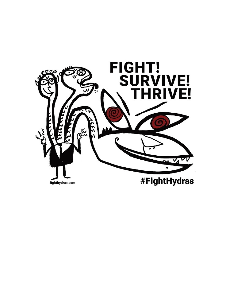 Fight! Survive! Thrive! by Fight-Hydras