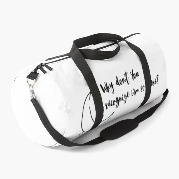 Why don't you recognize i'm so rare? Duffle Bag