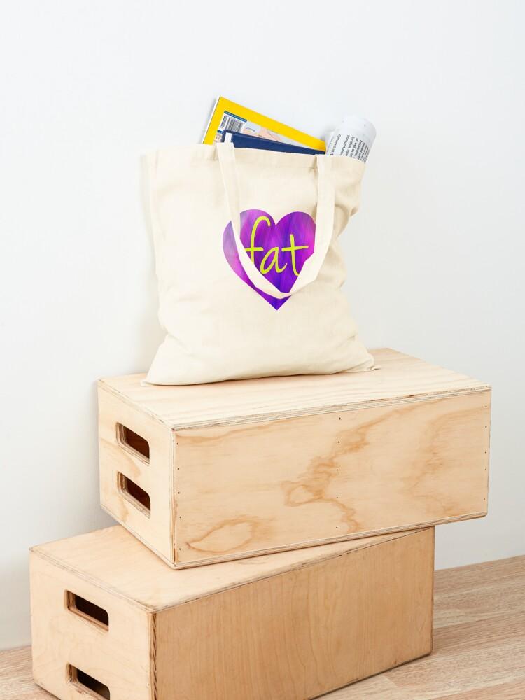 Alternate view of Love Fat - fat positive, fat activism, BoPo  Tote Bag