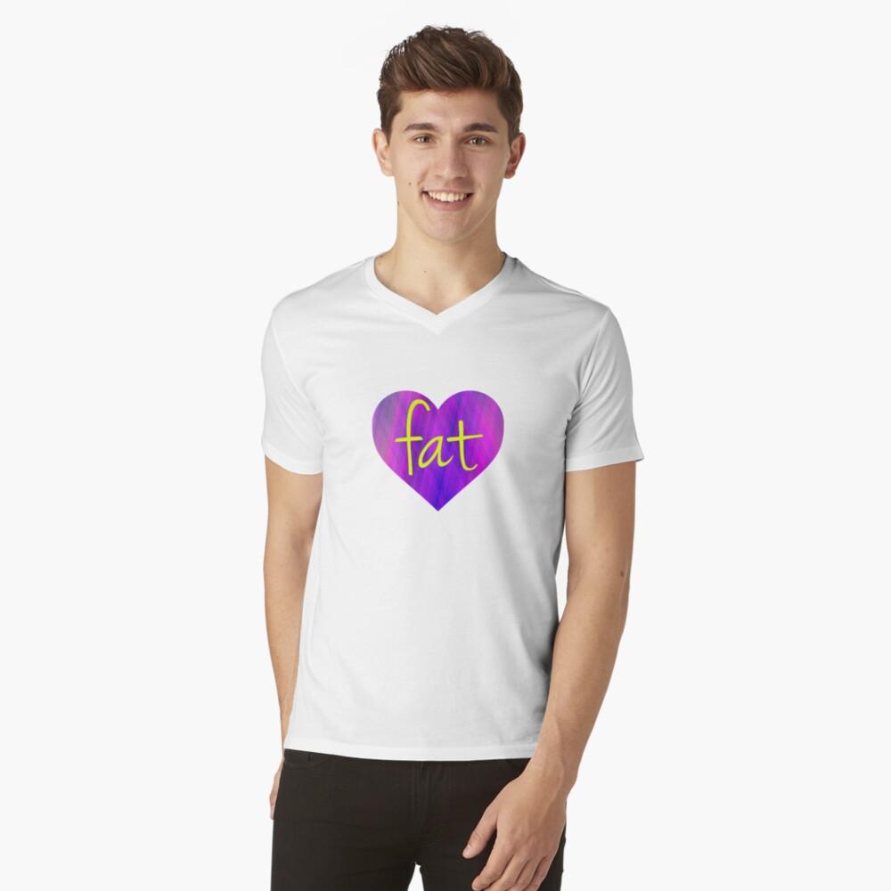 Love Fat - fat positive, fat activism, BoPo  V-Neck T-Shirt