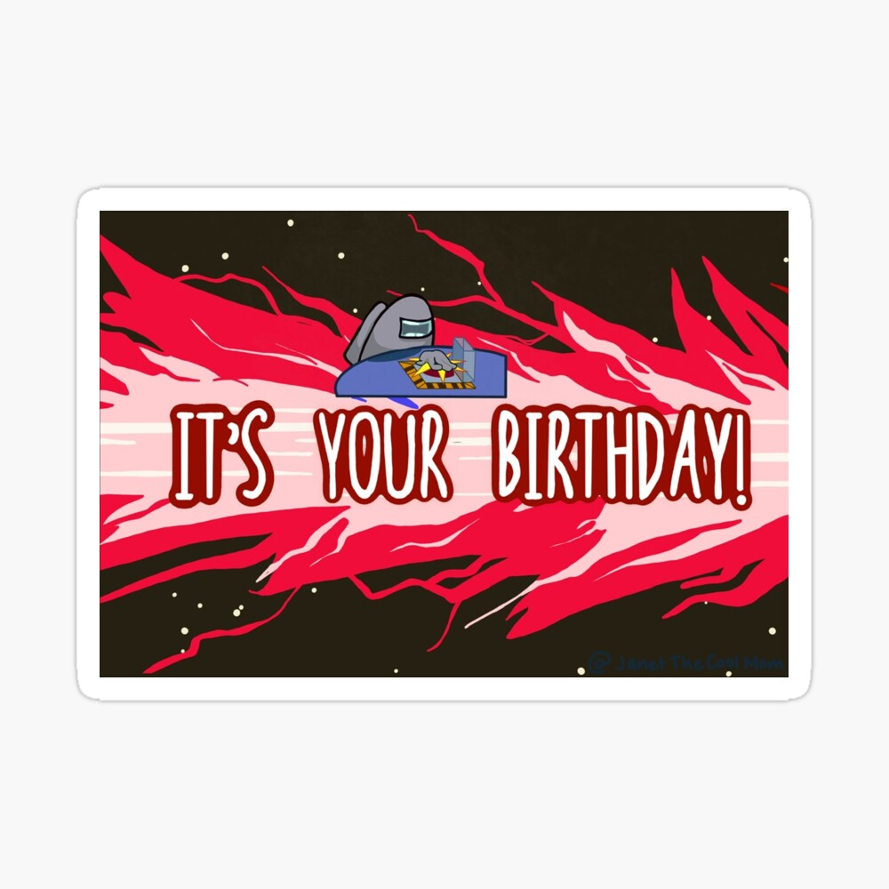 Among Us Birthday Greeting Card By Janetthecoolmom Redbubble