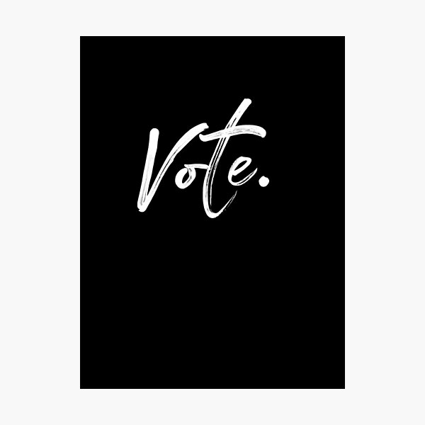 Vote. Hand Writing United States Elections 2020 Votes Photographic Print