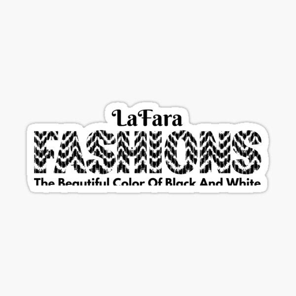 LaFara Fashions Sticker
