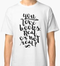 YOU LOVE BOOKS (BLACK) Classic T-Shirt