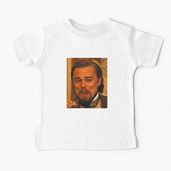 Leonardo Dicaprio Django Laughing Meme Baby T-Shirt