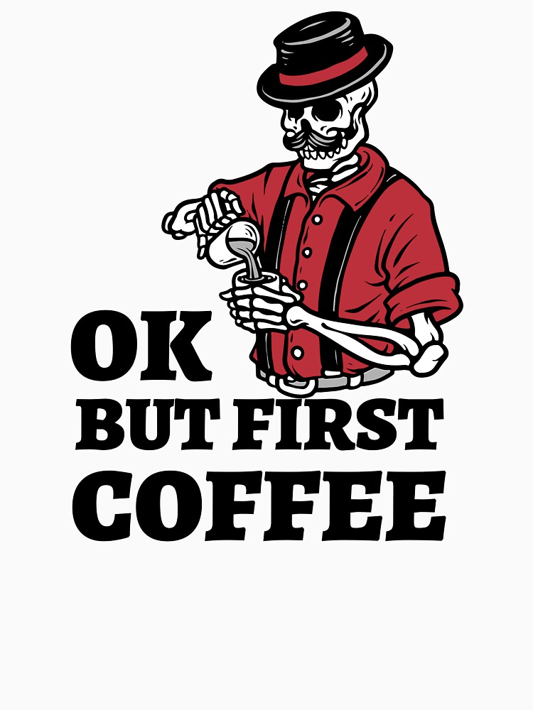 Ok but first coffee by ds-4