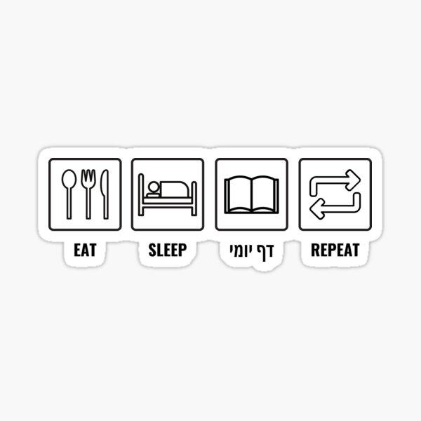 Eat Sleep Daf Yomi Repeat! Jewish Humor Sticker