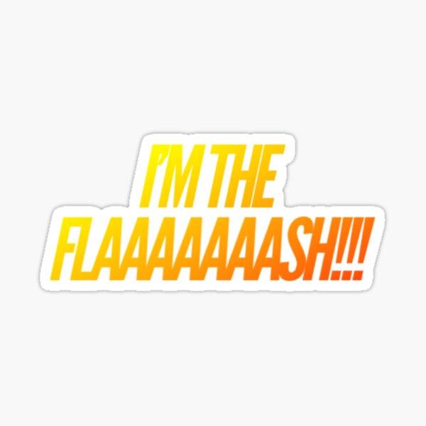 I'm the flash! - Drunk Barry Allen Sticker