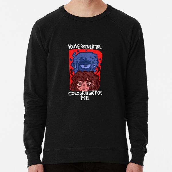 You've Ruined The Color Blue Lightweight Sweatshirt