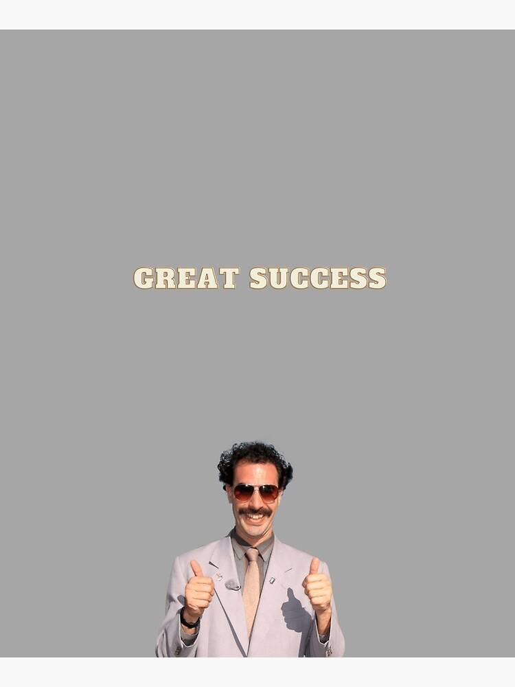 Great Success - Borat by morningbabe