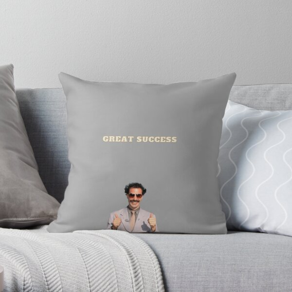 Great Success - Borat Throw Pillow