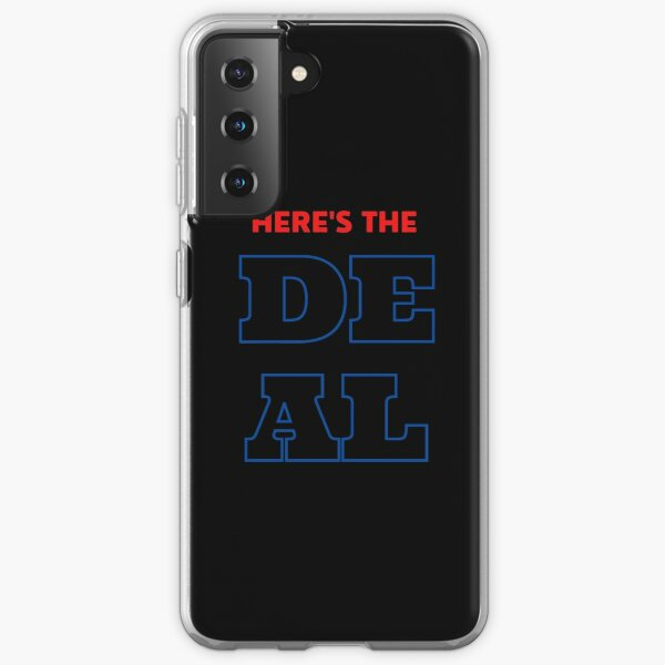 "Biden ""Heres The Deal"" Presidential Debate Quote Samsung Galaxy Soft Case"
