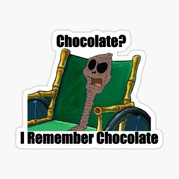 ¿chocolate? recuerdo el chocolate Pegatina
