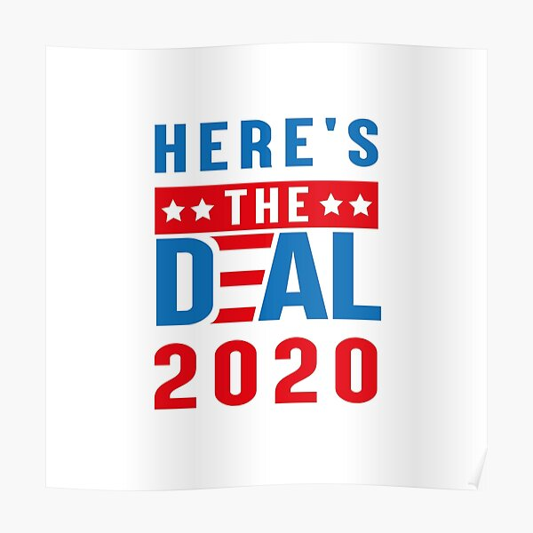 Here's the deal t-shirts  Poster