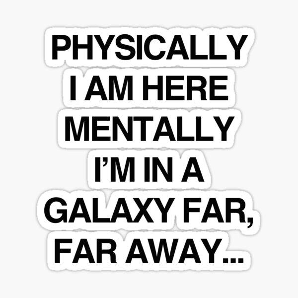 Galaxy Far Far Away Sticker